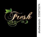 fresh. vintage calligraphic... | Shutterstock .eps vector #555875374