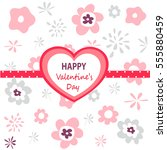 valentines day card | Shutterstock .eps vector #555880459