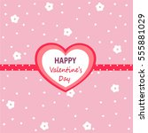 happy valentine's day card   Shutterstock .eps vector #555881029
