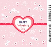 valentines day card | Shutterstock .eps vector #555881911