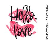 romantic poster with lettering... | Shutterstock .eps vector #555901369