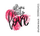romantic poster with lettering... | Shutterstock .eps vector #555901411