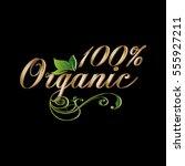 100  organic. vintage... | Shutterstock .eps vector #555927211