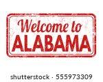 welcome to alabama grunge...   Shutterstock .eps vector #555973309