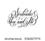soulmates you and me... | Shutterstock .eps vector #556007974