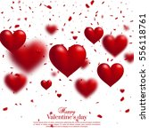 valentines day background. 3d... | Shutterstock .eps vector #556118761