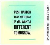 inspirational motivational... | Shutterstock . vector #556144354