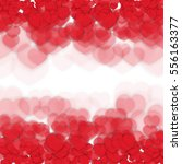 defocused background with hearts | Shutterstock .eps vector #556163377