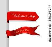 set of valentine's day ribbons. | Shutterstock .eps vector #556195249