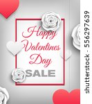 happy valentines day sale... | Shutterstock .eps vector #556297639