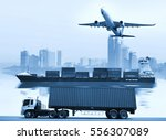 logistics  global... | Shutterstock . vector #556307089