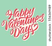 happy valentine's day ... | Shutterstock .eps vector #556369489