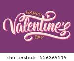 happy valentine's day ... | Shutterstock .eps vector #556369519