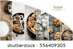 food collage of sweet sugar . | Shutterstock . vector #556409305