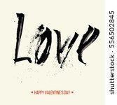"freehand letters ""love""  ... | Shutterstock .eps vector #556502845"