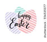 happy easter lettering for... | Shutterstock .eps vector #556535377