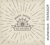 retro nautical lineart label.... | Shutterstock .eps vector #556562629