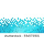 abstract square pixel mosaic... | Shutterstock .eps vector #556573501