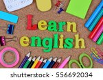 learn english words on cork... | Shutterstock . vector #556692034