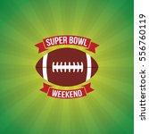 super bowl weekend party vector ...   Shutterstock .eps vector #556760119