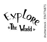 explore the world | Shutterstock .eps vector #556776871