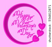 happy valentine's day greeting... | Shutterstock .eps vector #556812871