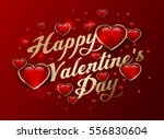 happy valentine's day golden... | Shutterstock .eps vector #556830604