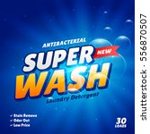 detergent advertising concept... | Shutterstock .eps vector #556870507