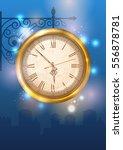 vintage street clock hanging on ... | Shutterstock .eps vector #556878781