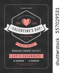 happy valentines day party... | Shutterstock .eps vector #557029531