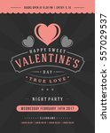 happy valentines day greeting... | Shutterstock .eps vector #557029537