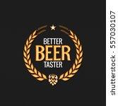 beer label reward logo design... | Shutterstock .eps vector #557030107