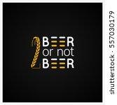 beer concept logo design... | Shutterstock .eps vector #557030179