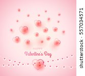 st. valentine's day background... | Shutterstock .eps vector #557034571