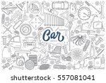 hand drawn set of car service... | Shutterstock .eps vector #557081041