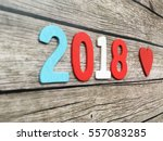 2018 love. lovely 2018. 2018... | Shutterstock . vector #557083285