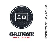 grunge post stamp. circle... | Shutterstock .eps vector #557124055