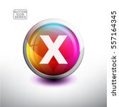 letter x in 3d glossy button... | Shutterstock .eps vector #557164345
