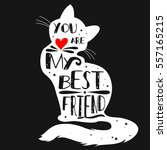 typographic poster with cat... | Shutterstock .eps vector #557165215