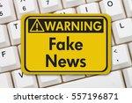 fake news warning sign  a... | Shutterstock . vector #557196871