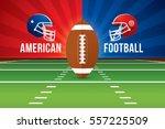 vector of american football... | Shutterstock .eps vector #557225509