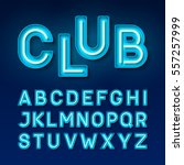 night club neon font  broadway... | Shutterstock .eps vector #557257999