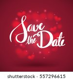 save the date lettering. hand... | Shutterstock .eps vector #557296615