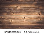 the old wood texture with... | Shutterstock . vector #557318611