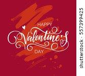 happy valentine's day vector... | Shutterstock .eps vector #557399425