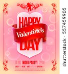 valentines day party flyer with ... | Shutterstock .eps vector #557459905