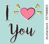 happy valentine's day ... | Shutterstock .eps vector #557488801