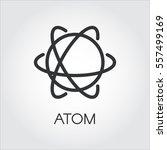 simple black icon of atom.... | Shutterstock .eps vector #557499169
