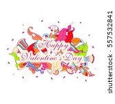 valentines day illustration.... | Shutterstock .eps vector #557532841