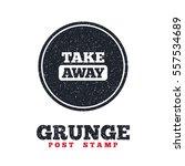 grunge post stamp. circle... | Shutterstock .eps vector #557534689